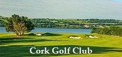 Cork Golf Club – SWING Golf Ireland – Irish Golf Vacations
